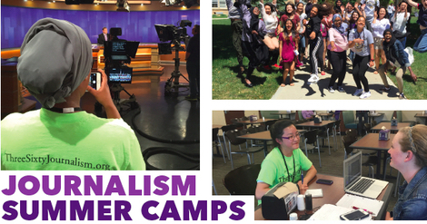 "photo collage of ThreeSixty summer camp with caption, ""Journalism Summer Camps"". Photos include a camper taking a picture of a news anchor desk, people sitting at a table with a laptop, and large group of campers outside."